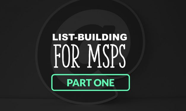 List-Building for MSPs | Part One: Starting Your First List