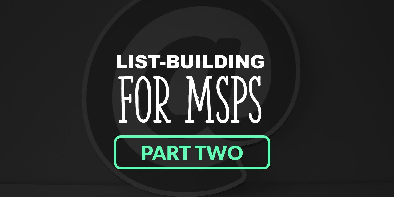 List Building for MSPs | Part Two: Capturing New Leads