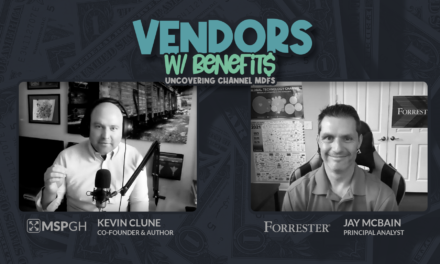 Why IT Vendors Are Ready To Invest Billions Of Dollars Into Growing MSPs